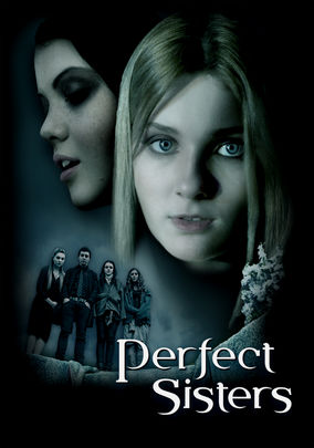 Rent Perfect Sisters on DVD
