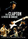 Eric Clapton &amp; Friends in Concert: The Crossroads Benefit