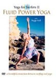 Yoga for Surfers 2: Fluid Power Yoga