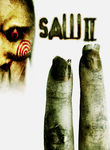 Saw II (2005)