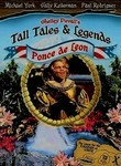 Tall Tales & Legends: Ponce de Leon