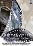 The Murder of JFK: A Revisionist History