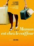 Mommy's at the Hairdresser (Maman est chez le coiffeur) poster